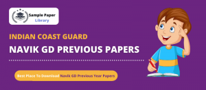 Indian Coast Guard Navik GD Previous Year Question Papers Download